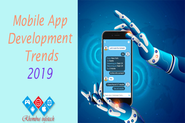 Mobile App Trends to Explore in 2019 – Rhombus Blog