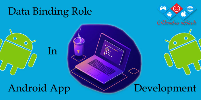 rhombus-infotech-data-binding-role-android-app-development