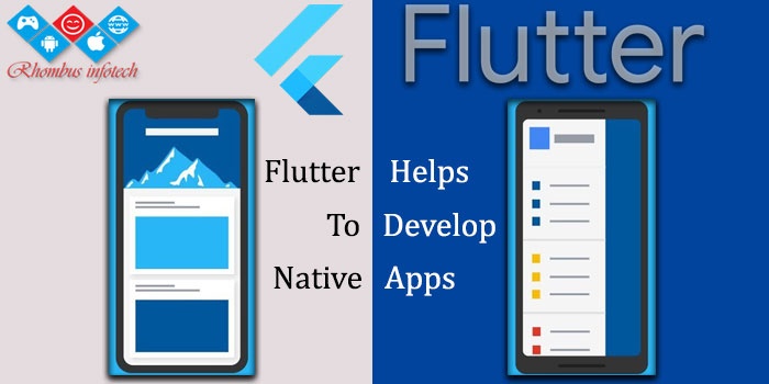 rhombus-infotech-flutter-help-develop-native-apps
